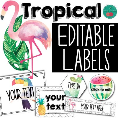 Tropical Editable Labels